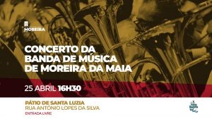 Concerto da Banda de Músicade Moreira da Maia
